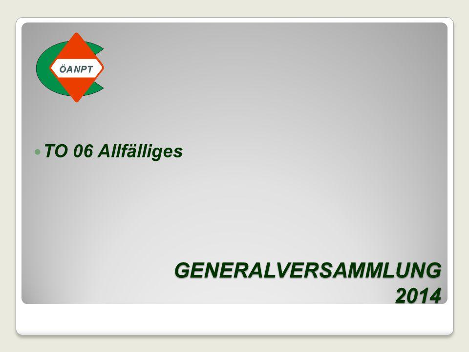 GENERALVERSAMMLUNG 2014 TO 06 Allfälliges