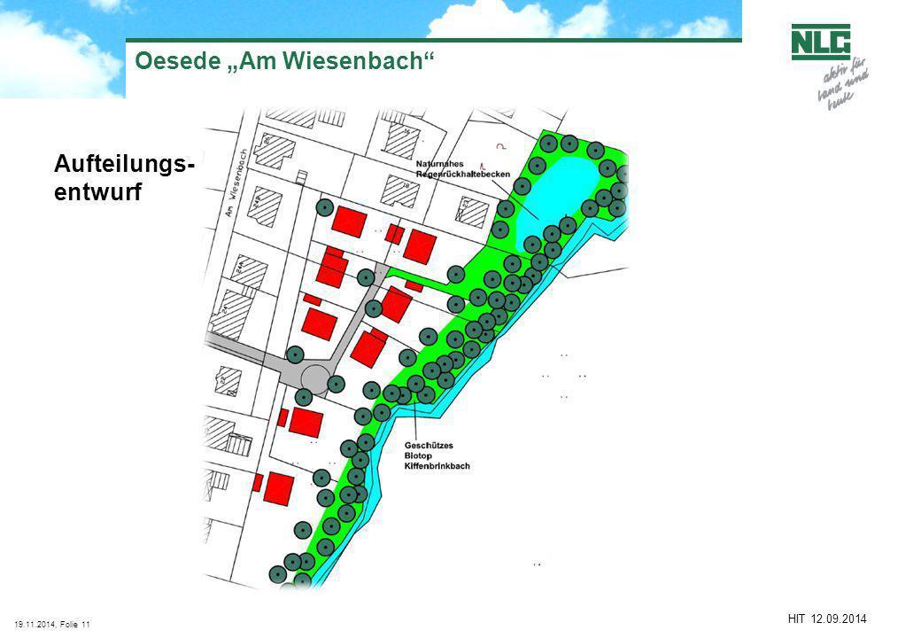 "19.11.2014, Folie11 HIT 12.09.2014 Aufteilungs- entwurf Oesede ""Am Wiesenbach"