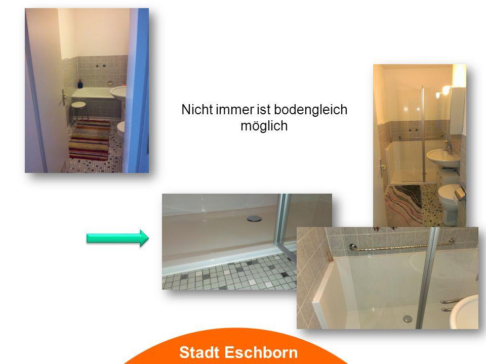 Stadt Eschborn Nicht immer ist bodengleich möglich
