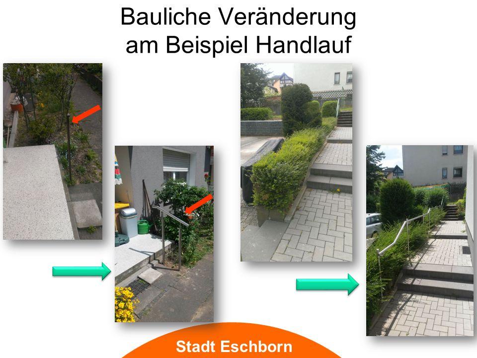 Bauliche Veränderung am Beispiel Handlauf Stadt Eschborn