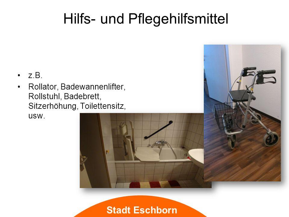 Stadt Eschborn Hilfs- und Pflegehilfsmittel z.B.