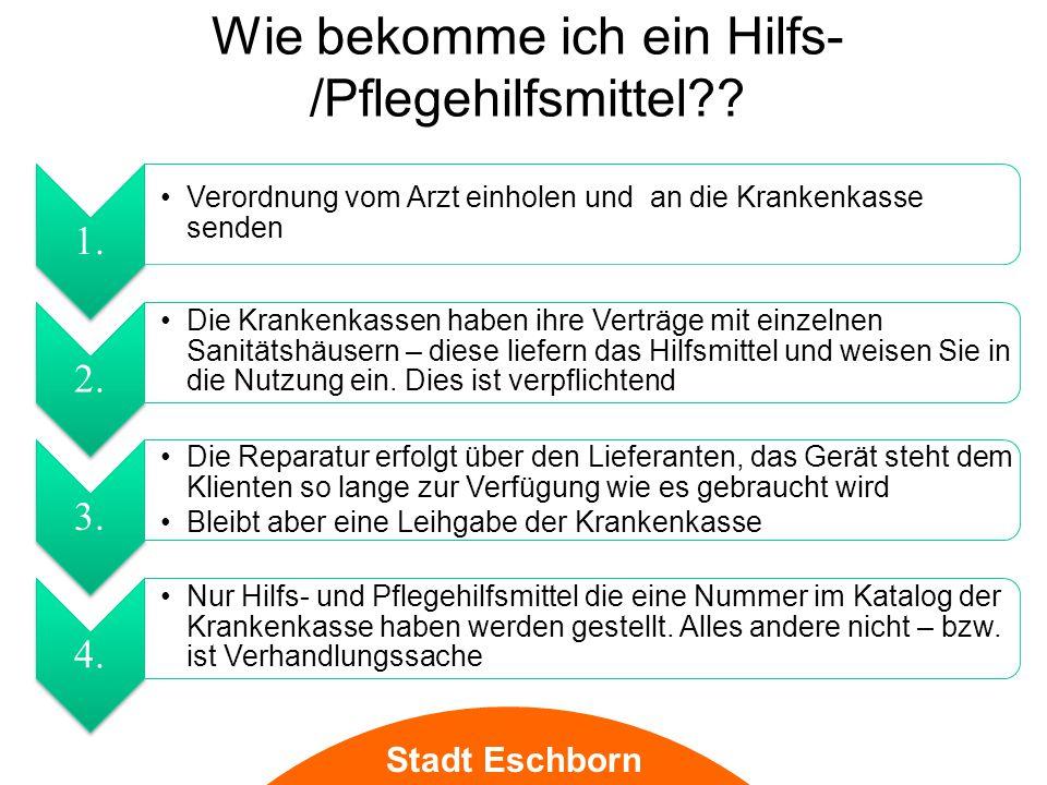 Stadt Eschborn Wie bekomme ich ein Hilfs- /Pflegehilfsmittel?.