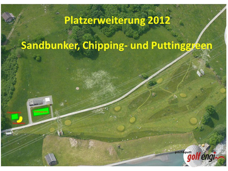 Sandbunker, Chipping- und Puttinggreen Platzerweiterung 2012