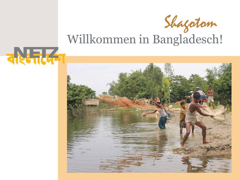 Willkommen in Bangladesch! Shagotom