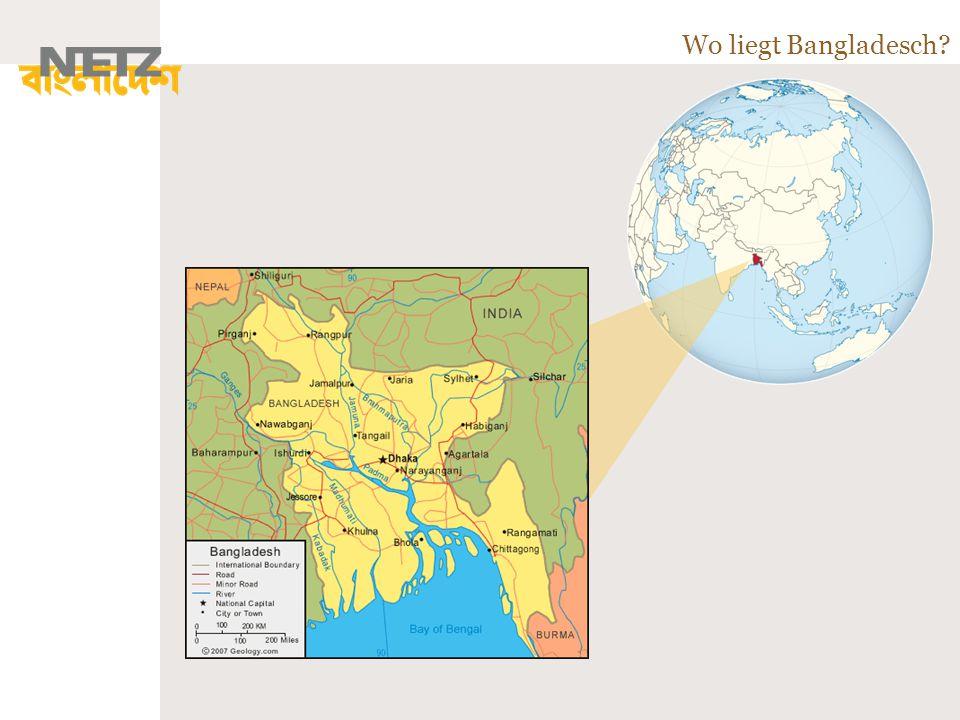 Bangladesch ist 144.000 km² groß, das entspricht etwa der doppelten Größe Bayerns.