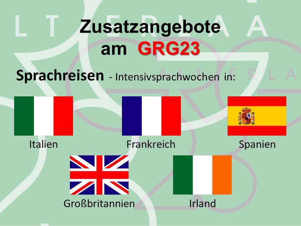 Zusatzangebote GRG23 am GRG23 Sprachreisen - Intensivsprachwochen in: ItalienFrankreichSpanien GroßbritannienIrland