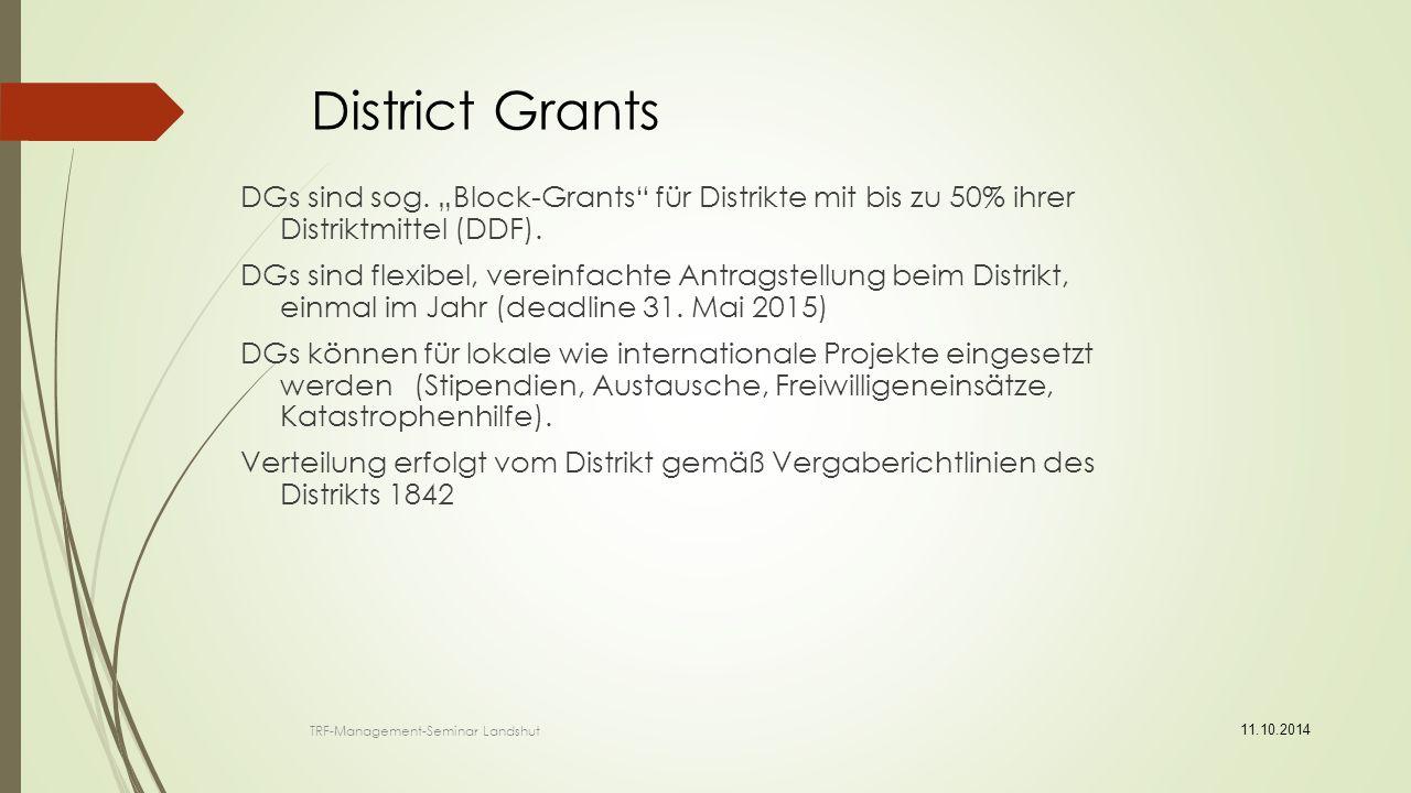 11.10.2014 Vergabe-Kriterien für DG Club muss qualifiziert sein (MOU) Förderung von 500 $ bis max.