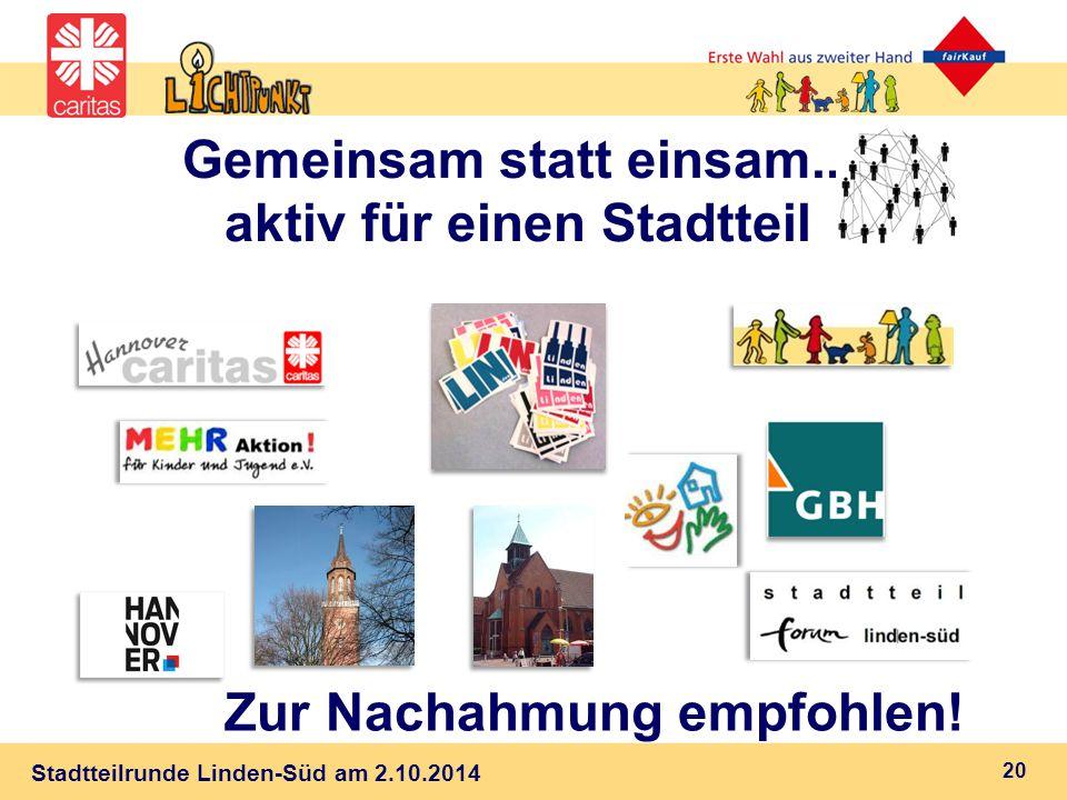 Stadtteilrunde Linden-Süd am 2.10.2014 Gemeinsam statt einsam...