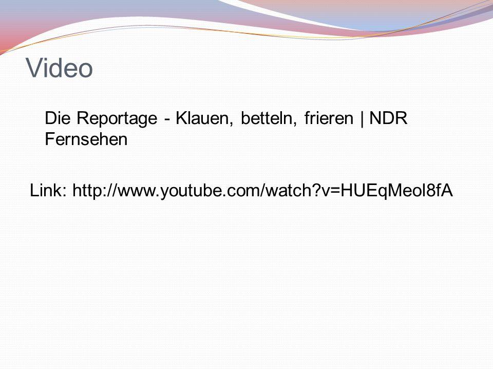 Video Die Reportage - Klauen, betteln, frieren | NDR Fernsehen Link: http://www.youtube.com/watch?v=HUEqMeol8fA