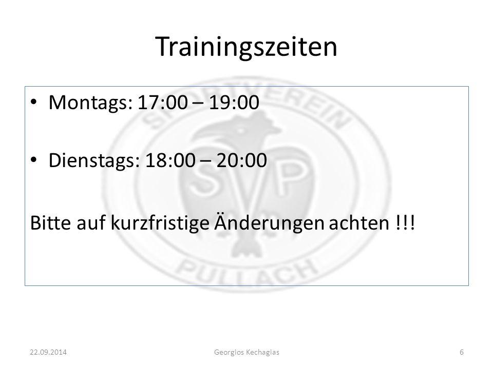 Trainingszeiten Montags: 17:00 – 19:00 Dienstags: 18:00 – 20:00 Bitte auf kurzfristige Änderungen achten !!.