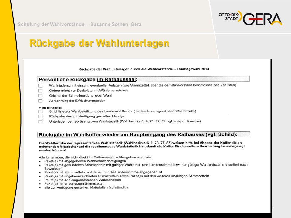 Schulung der Wahlvorstände – Susanne Sothen, Gera Rückgabe der Wahlunterlagen 43