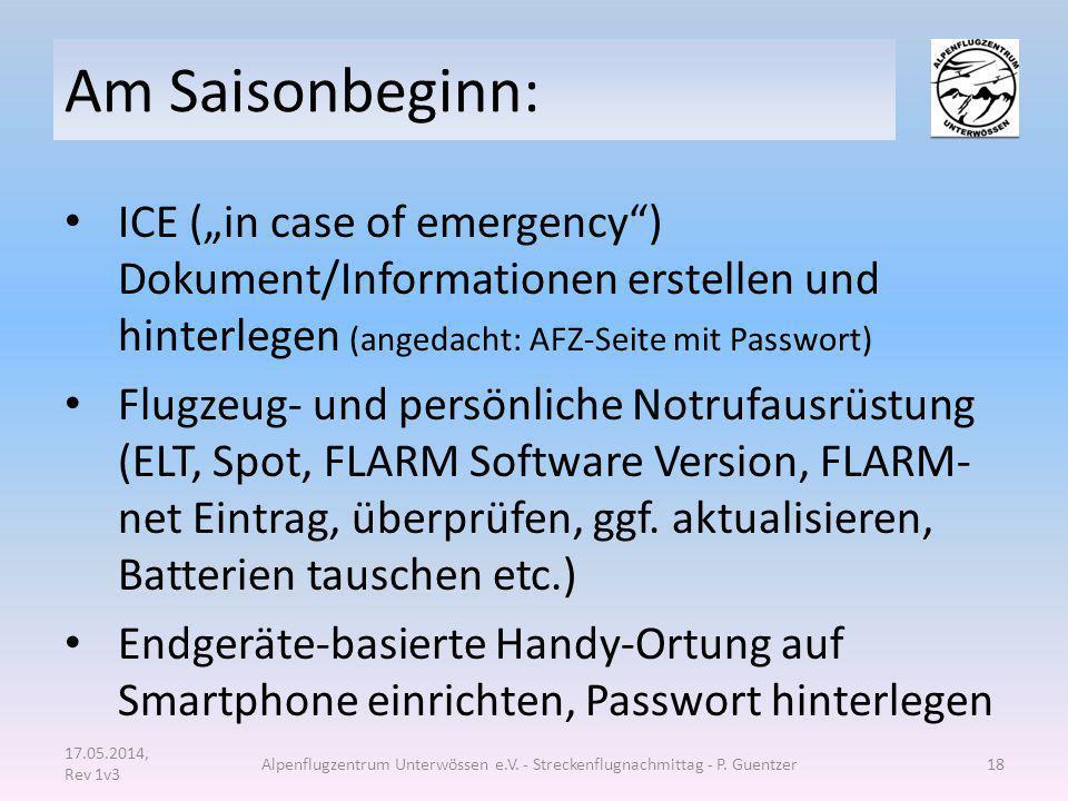 """Am Saisonbeginn: ICE (""""in case of emergency"""") Dokument/Informationen erstellen und hinterlegen (angedacht: AFZ-Seite mit Passwort) Flugzeug- und persö"""