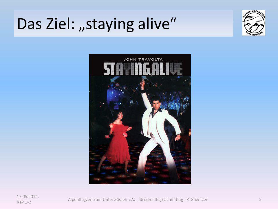 """Das Ziel: """"staying alive"""" 17.05.2014, Rev 1v3 Alpenflugzentrum Unterwössen e.V. - Streckenflugnachmittag - P. Guentzer3"""
