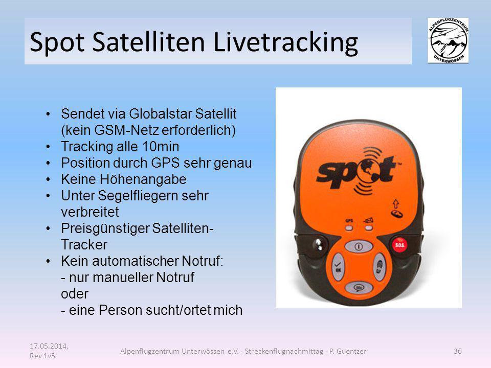 Spot Satelliten Livetracking 17.05.2014, Rev 1v3 Alpenflugzentrum Unterwössen e.V. - Streckenflugnachmittag - P. Guentzer36 Sendet via Globalstar Sate