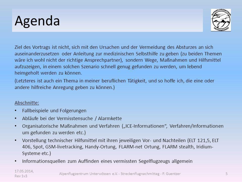 Zwei erschütternde Fallbeispiele: 17.05.2014, Rev 1v3 Alpenflugzentrum Unterwössen e.V.