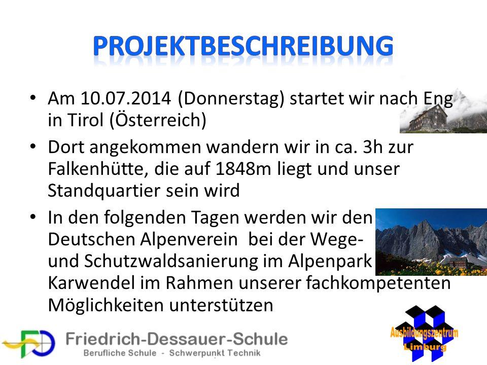 Am 10.07.2014 (Donnerstag) startet wir nach Eng in Tirol (Österreich) Dort angekommen wandern wir in ca. 3h zur Falkenhütte, die auf 1848m liegt und u