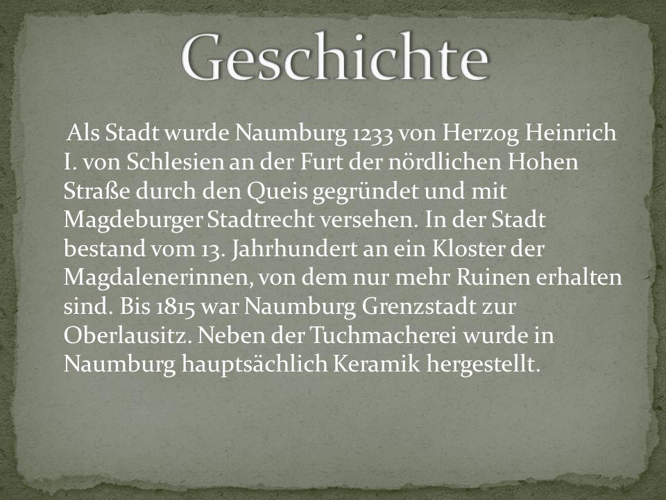 Die Stadt war die schlesische Töpferstadt und lag in der Bedeutung und Größe der Innung weit vor dem für seine Töpfereien bekannteren Bunzlau.