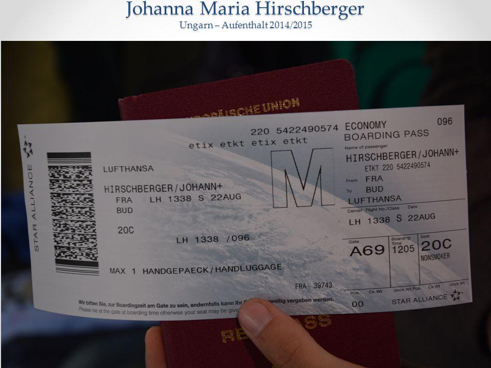 Johanna Maria Hirschberger Ungarn – Aufenthalt 2014/2015