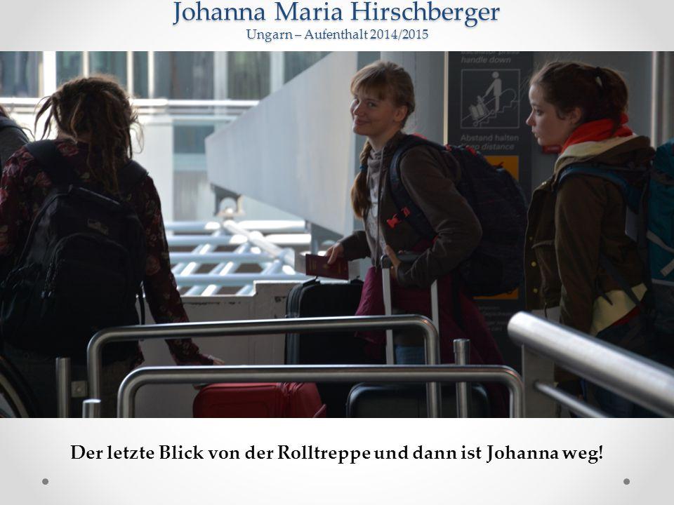 Der letzte Blick von der Rolltreppe und dann ist Johanna weg!