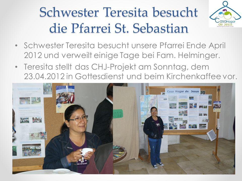 Schwester Teresita besucht unsere Pfarrei Ende April 2012 und verweilt einige Tage bei Fam. Helminger. Teresita stellt das CHJ-Projekt am Sonntag, dem