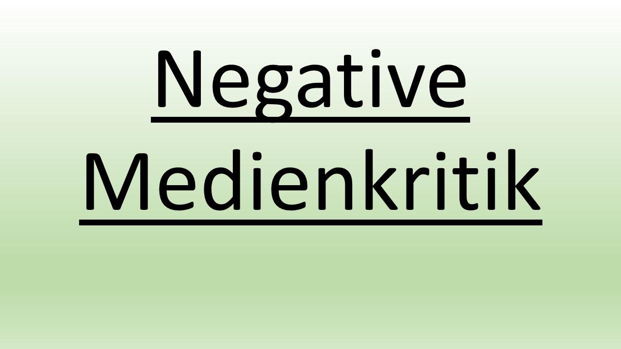 Negative Medienkritik