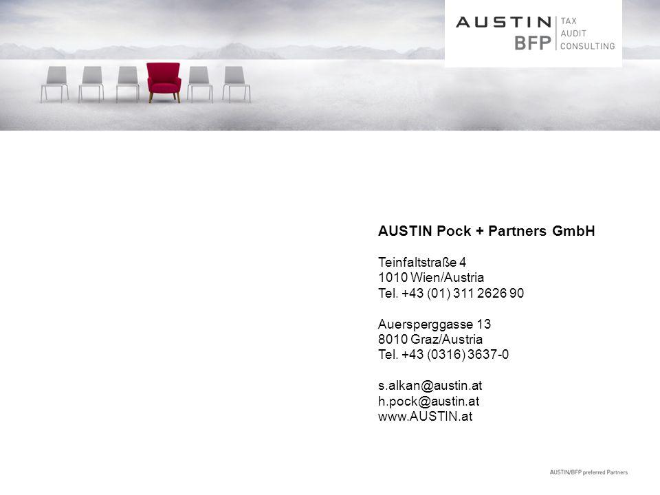 AUSTIN Pock + Partners GmbH Teinfaltstraße 4 1010 Wien/Austria Tel. +43 (01) 311 2626 90 Auersperggasse 13 8010 Graz/Austria Tel. +43 (0316) 3637-0 s.