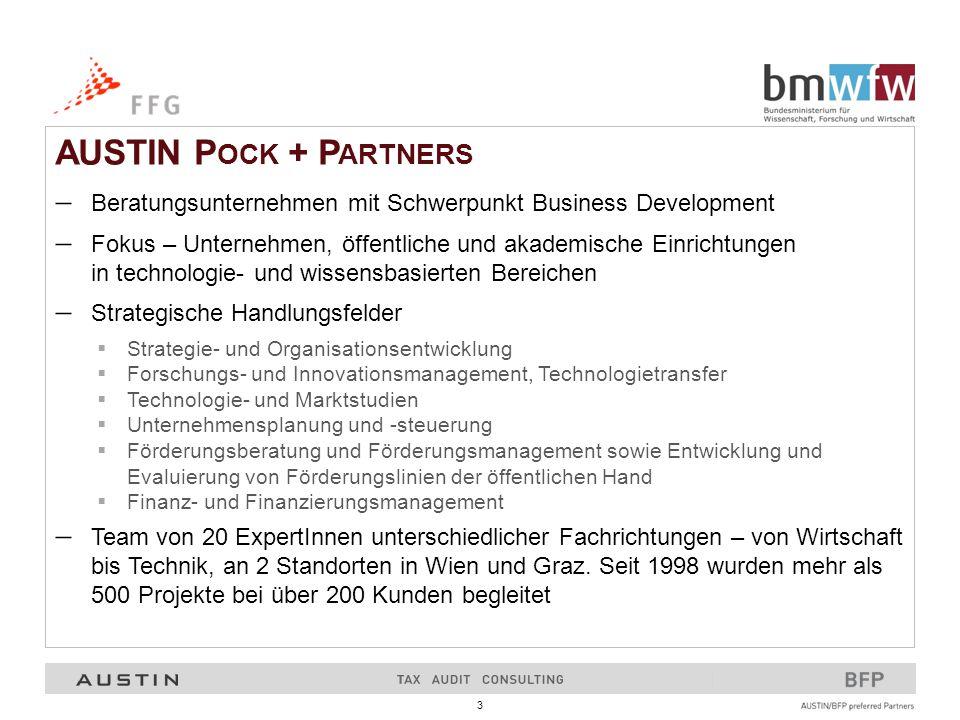 3 AUSTIN P OCK + P ARTNERS  Beratungsunternehmen mit Schwerpunkt Business Development  Fokus – Unternehmen, öffentliche und akademische Einrichtunge