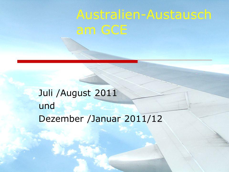 Australien-Austausch am GCE Juli /August 2011 und Dezember /Januar 2011/12