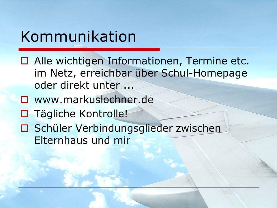 Kommunikation  Alle wichtigen Informationen, Termine etc.