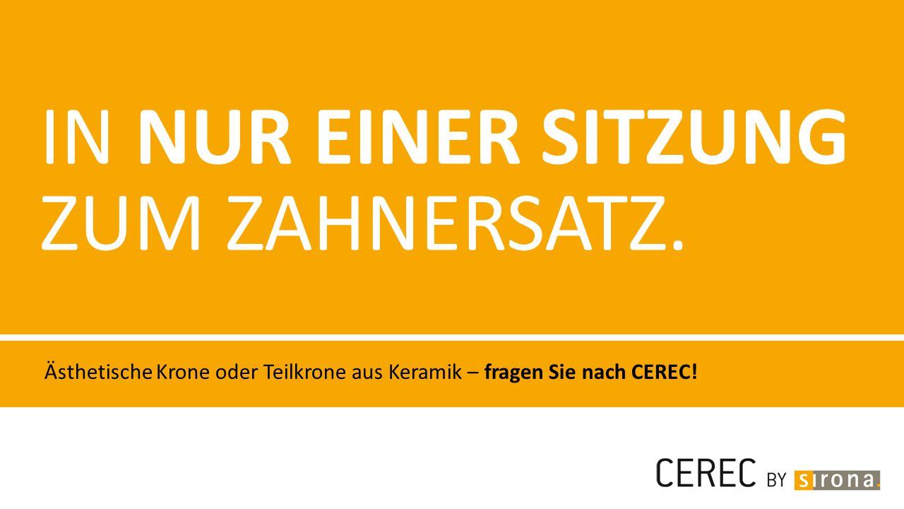 IN NUR EINER SITZUNG ZUM ZAHNERSATZ. Ästhetische Krone oder Teilkrone aus Keramik – fragen Sie nach CEREC!