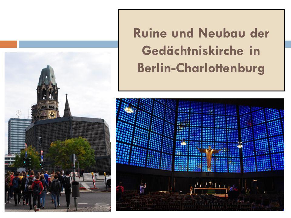 Ruine und Neubau der Gedächtniskirche in Berlin-Charlottenburg