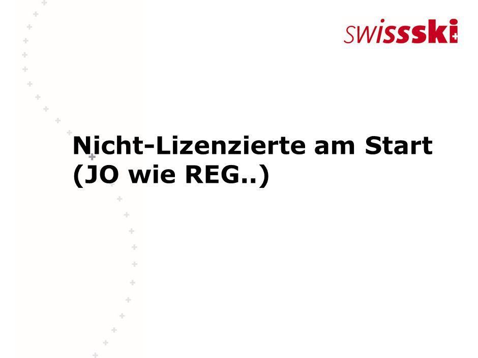 Nicht-Lizenzierte am Start (JO wie REG..)