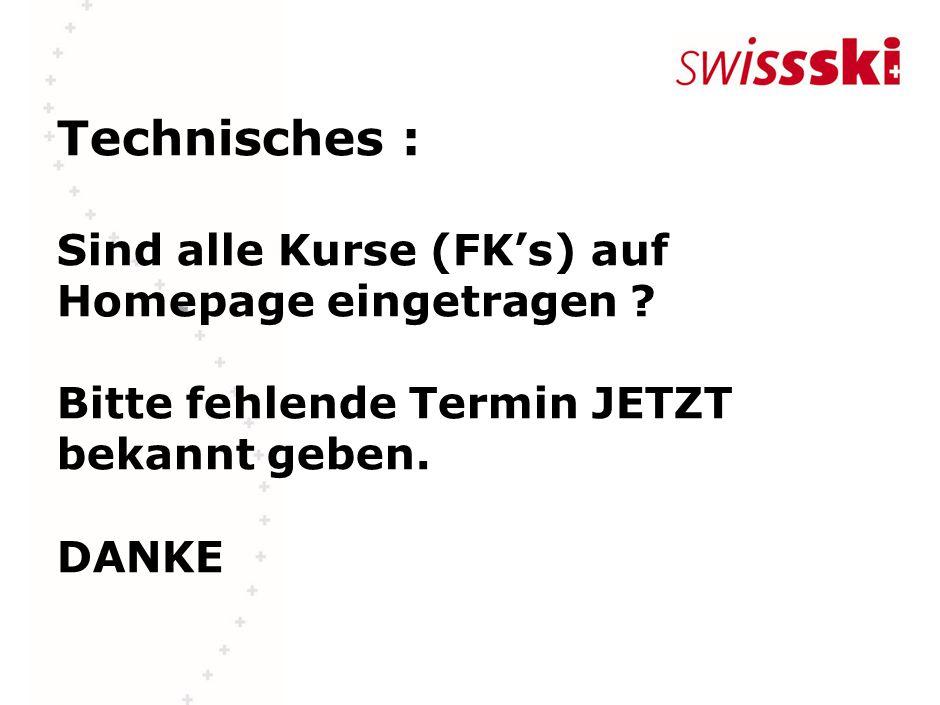Technisches : Sind alle Kurse (FK's) auf Homepage eingetragen .
