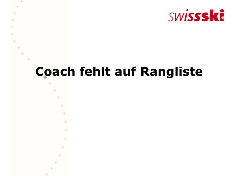 Coach fehlt auf Rangliste