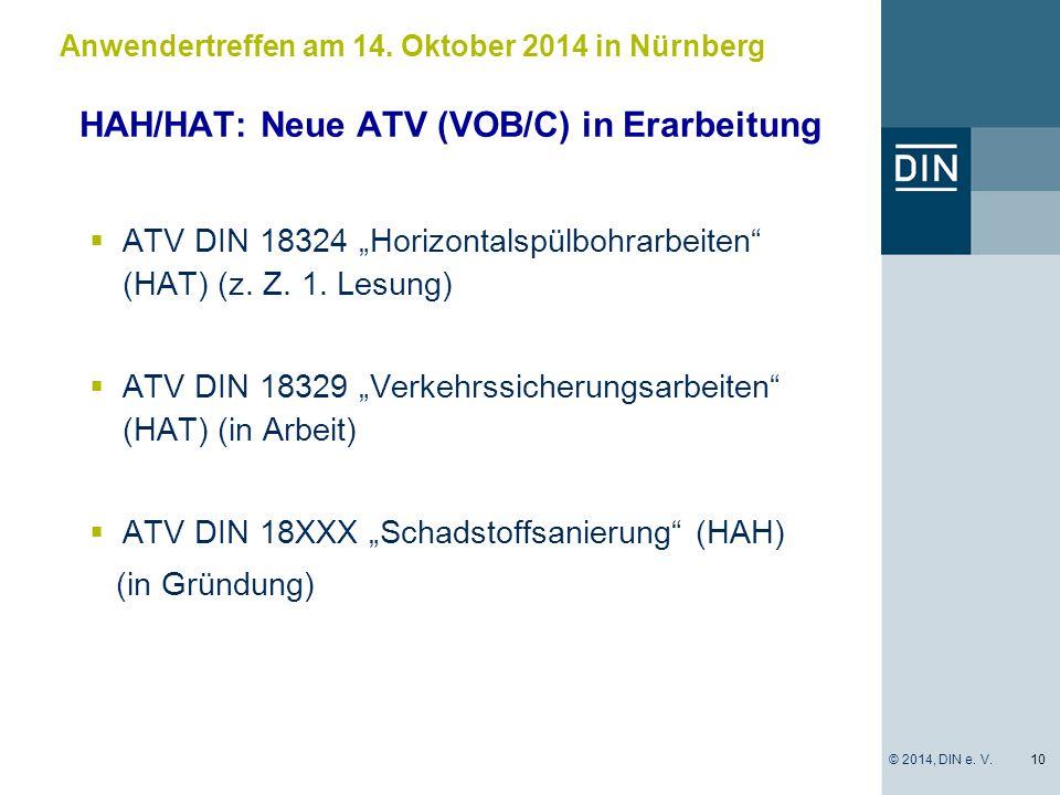 """HAH/HAT: Neue ATV (VOB/C) in Erarbeitung  ATV DIN 18324 """"Horizontalspülbohrarbeiten"""" (HAT) (z. Z. 1. Lesung)  ATV DIN 18329 """"Verkehrssicherungsarbei"""
