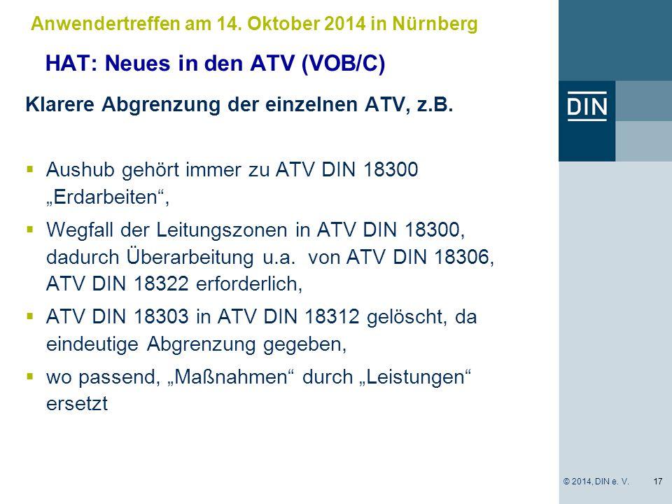 """HAT: Neues in den ATV (VOB/C) Klarere Abgrenzung der einzelnen ATV, z.B.  Aushub gehört immer zu ATV DIN 18300 """"Erdarbeiten"""",  Wegfall der Leitungsz"""