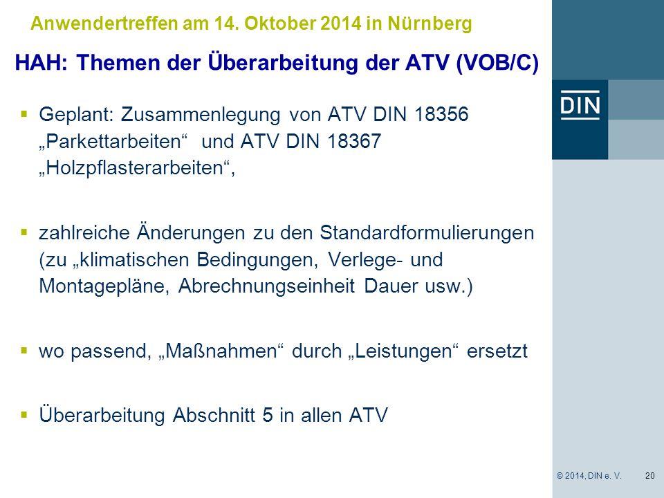 """ Geplant: Zusammenlegung von ATV DIN 18356 """"Parkettarbeiten"""" und ATV DIN 18367 """"Holzpflasterarbeiten"""",  zahlreiche Änderungen zu den Standardformuli"""