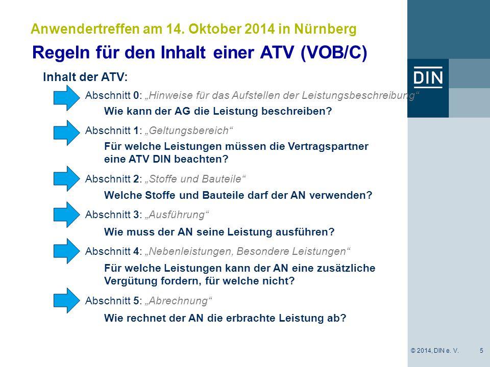 """Regeln für den Inhalt einer ATV (VOB/C) 5 Anwendertreffen am 14. Oktober 2014 in Nürnberg Abschnitt 0: """"Hinweise für das Aufstellen der Leistungsbesch"""
