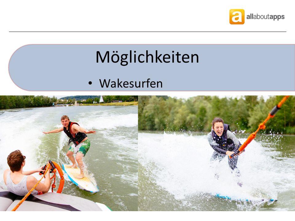 Möglichkeiten Wakesurfen