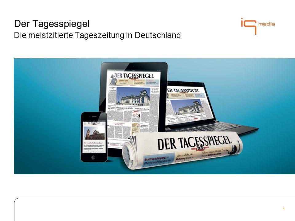 1 Der Tagesspiegel Die meistzitierte Tageszeitung in Deutschland