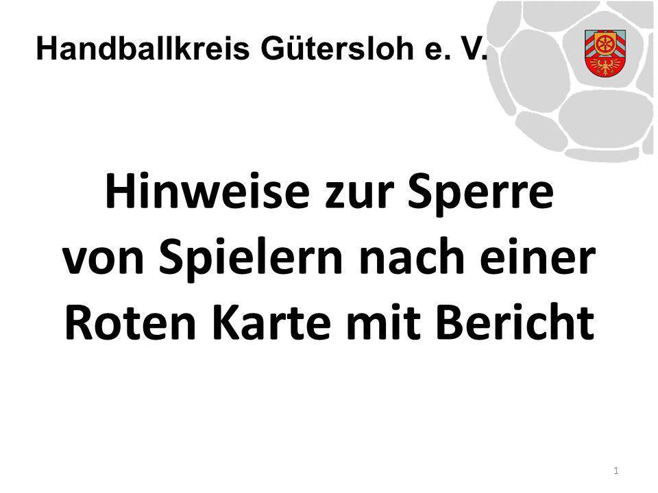 Handballkreis Gütersloh e. V. Hinweise zur Sperre von Spielern nach einer Roten Karte mit Bericht 1