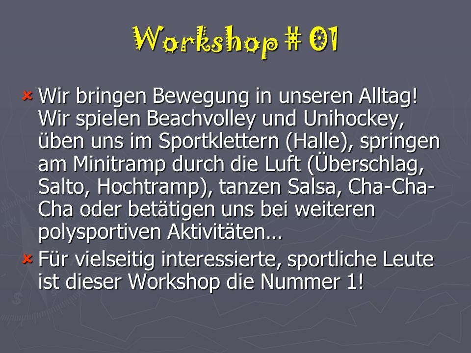 Workshop # 01  Wir bringen Bewegung in unseren Alltag.