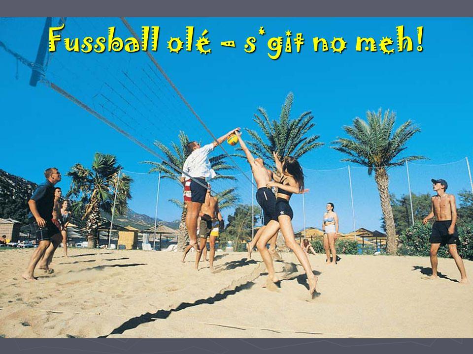 Fussball olé – s'git no meh!