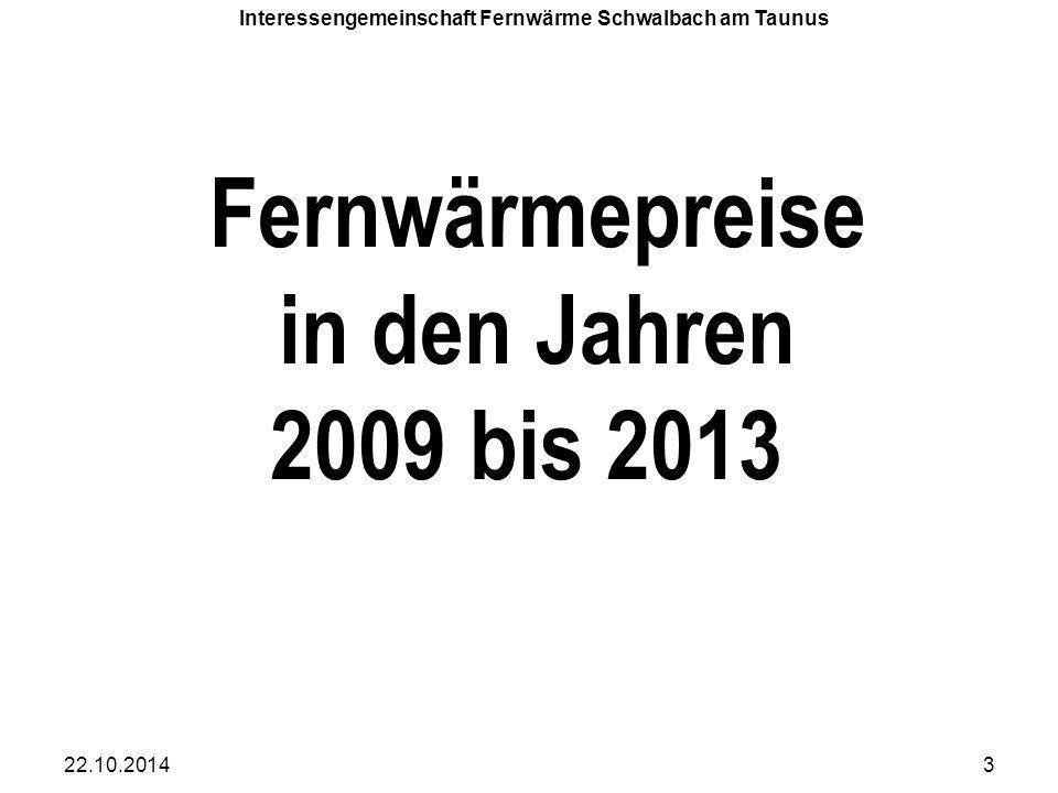 Fernwärmepreise in den Jahren 2009 bis 2013 Auf den folgenden Seiten ist die Entwicklung der Fernwärmepreise in den Jahren 2009 bis 2012 dargestellt.