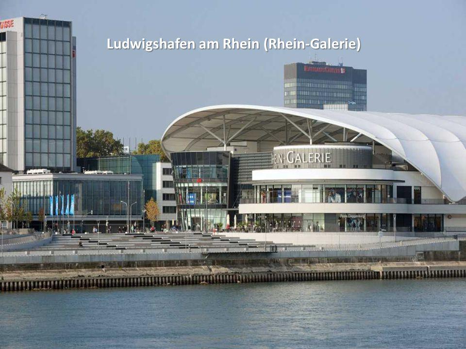 Ludwigshafen am Rhein (Rhein-Galerie)