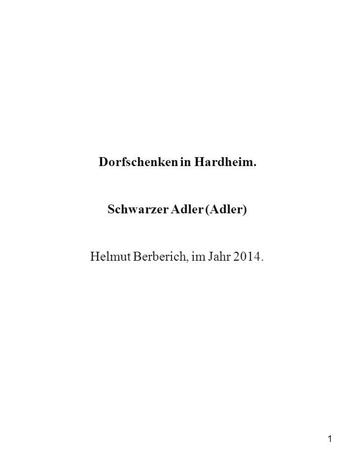 1 Dorfschenken in Hardheim. Schwarzer Adler (Adler) Helmut Berberich, im Jahr 2014.