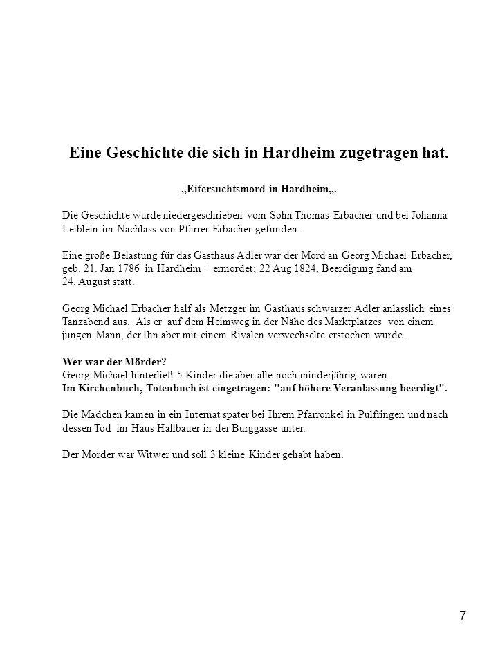 """7 Eine Geschichte die sich in Hardheim zugetragen hat. """"Eifersuchtsmord in Hardheim"""". Die Geschichte wurde niedergeschrieben vom Sohn Thomas Erbacher"""