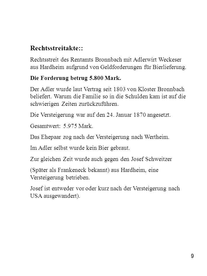 9 Rechtsstreitakte:: Rechtsstreit des Rentamts Bronnbach mit Adlerwirt Weckeser aus Hardheim aufgrund von Geldforderungen für Bierlieferung. Die Forde
