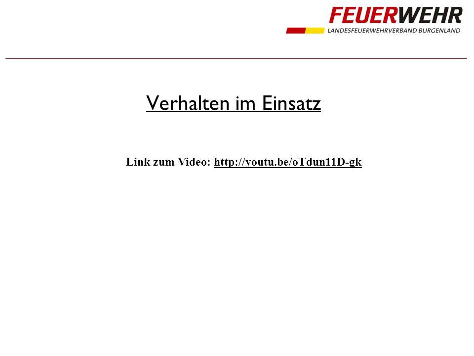 Verhalten im Einsatz Link zum Video: http://youtu.be/oTdun11D-gkhttp://youtu.be/oTdun11D-gk