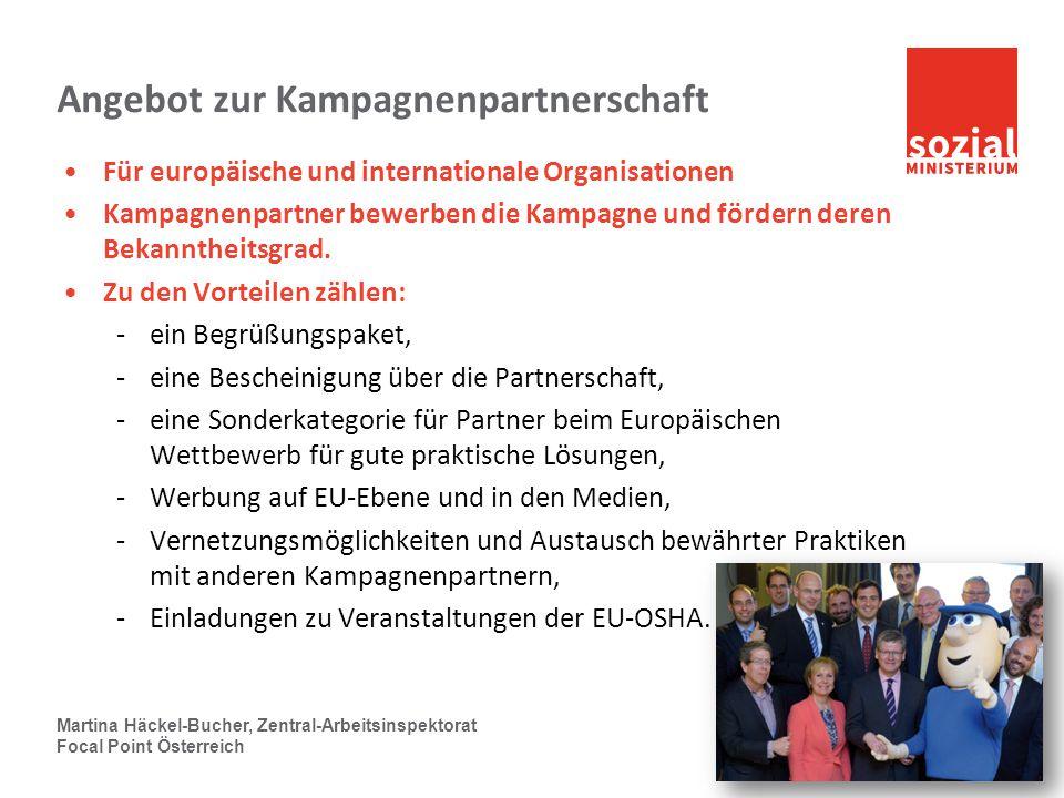 sozialministerium.at Angebot zur Kampagnenpartnerschaft Für europäische und internationale Organisationen Kampagnenpartner bewerben die Kampagne und f